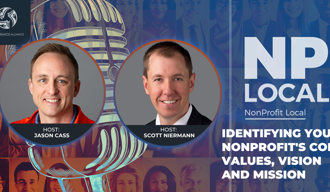 Identifying Your Nonprofit's Core Values, Vision and Mission