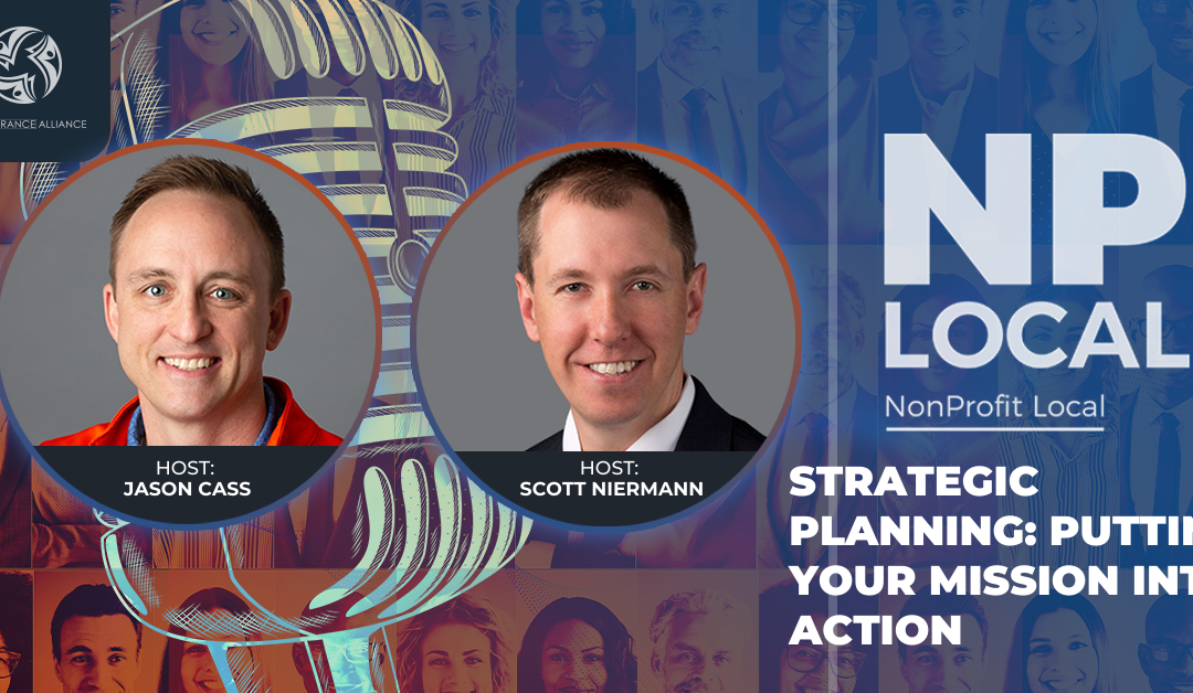 Strategic Planning: Putting Your Mission Into Action